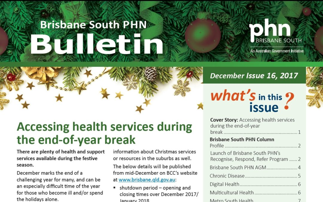 Brisbane South PHN Bulletin 2017 Issue 16