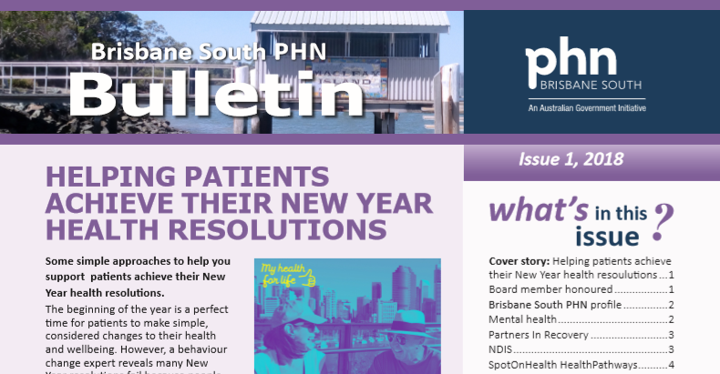 Brisbane South PHN Bulletin 2018 Issue 1