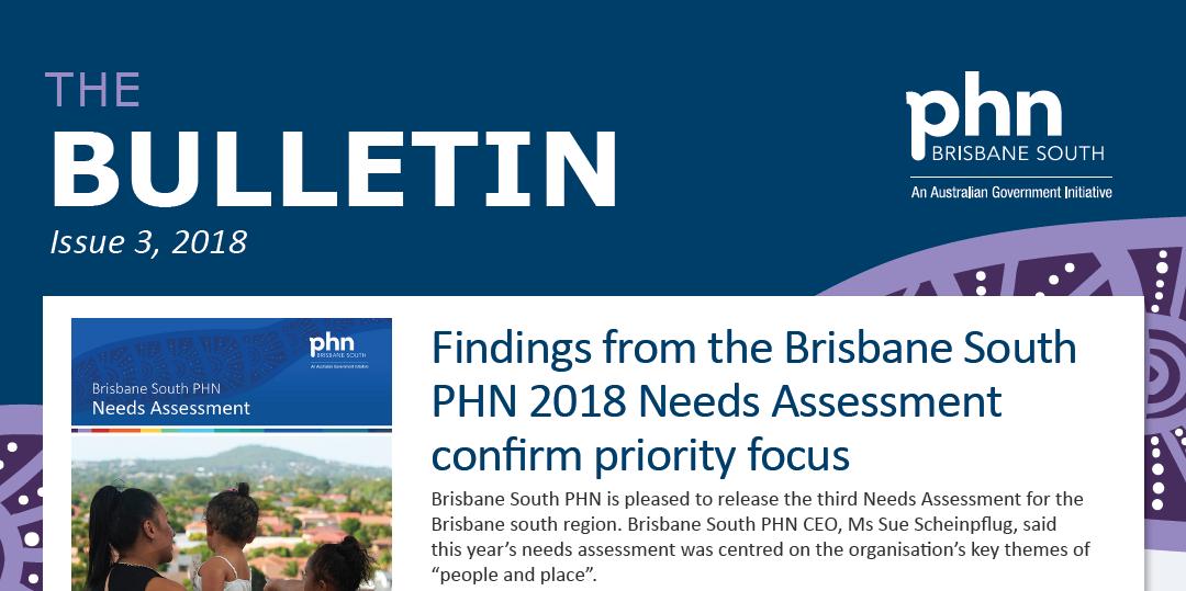 Brisbane South PHN Bulletin 2018 Issue 3