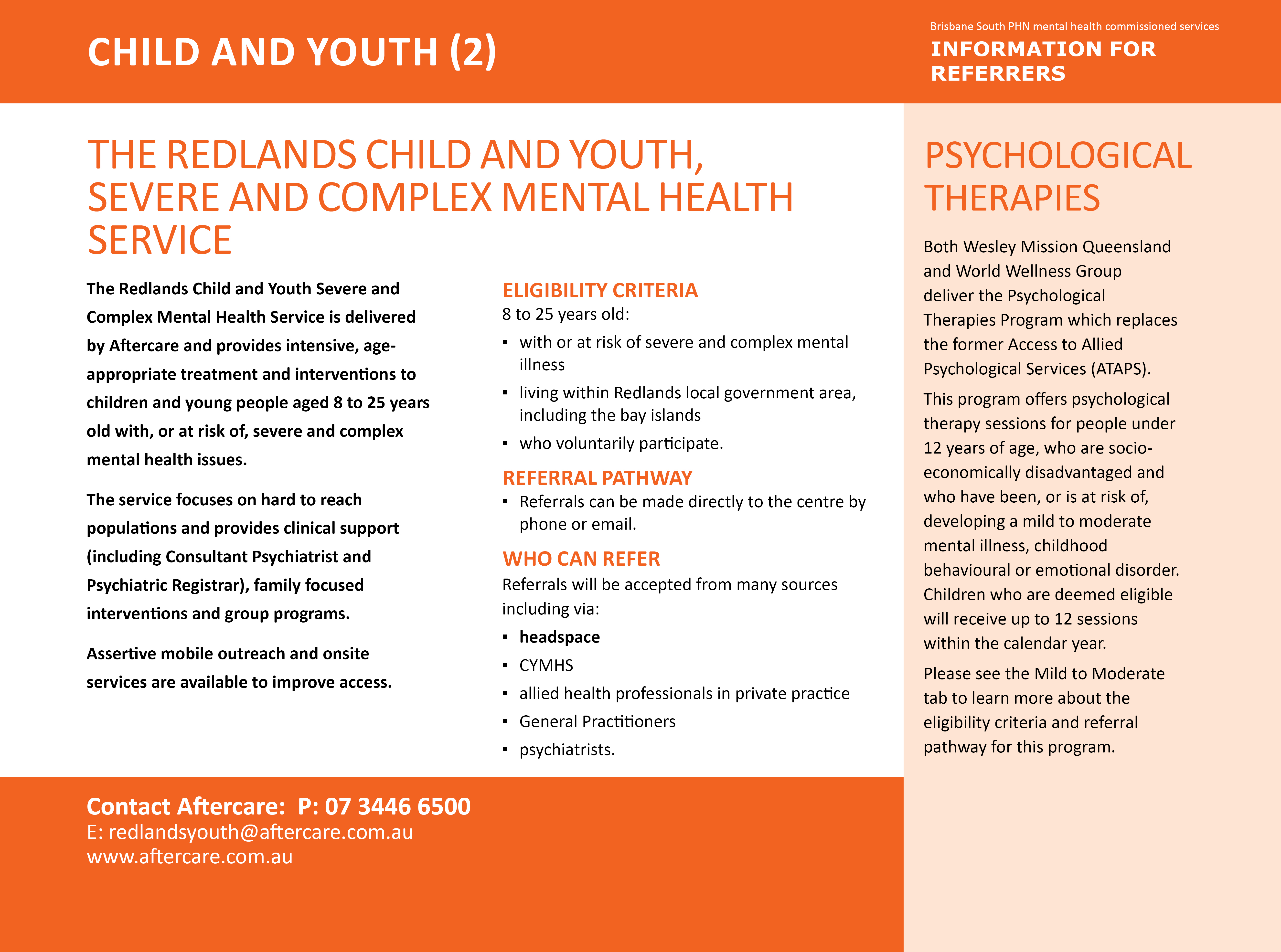 The Redlands Child and Youth, Severe and Complex Mental Health Service