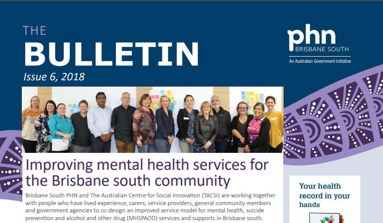 Brisbane South PHN Bulletin 2018 Issue 6