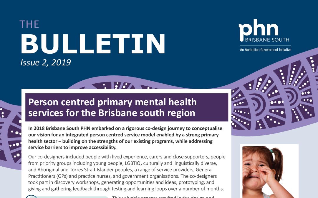 Brisbane South PHN Bulletin 2019 Issue 2